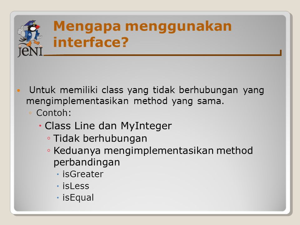 Mengapa menggunakan interface