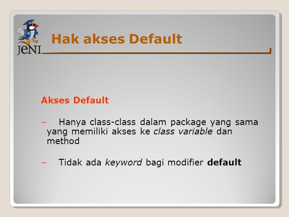 Hak akses Default Akses Default