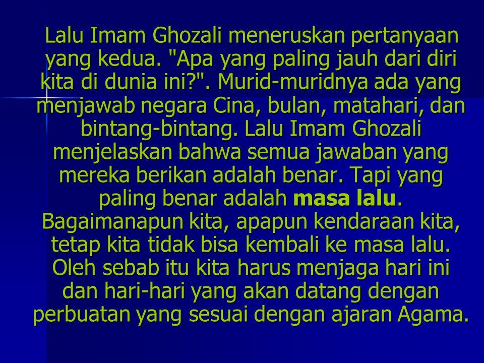 Lalu Imam Ghozali meneruskan pertanyaan yang kedua