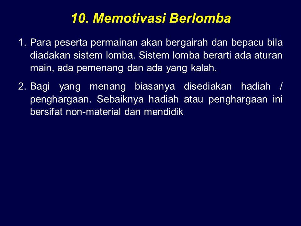 10. Memotivasi Berlomba