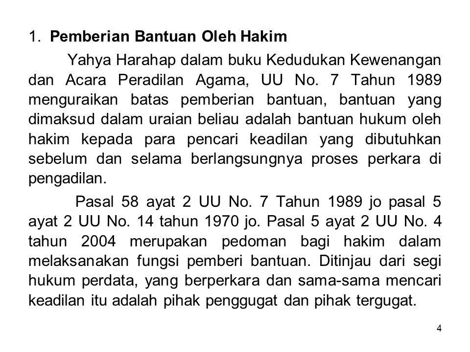 1. Pemberian Bantuan Oleh Hakim
