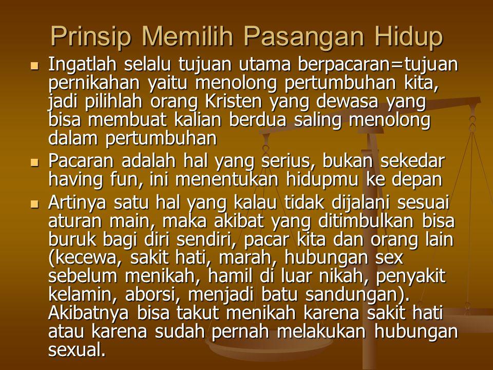 Prinsip Memilih Pasangan Hidup