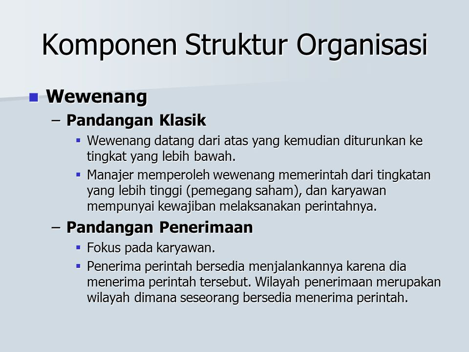Komponen Struktur Organisasi