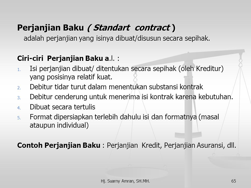 Perjanjian Baku ( Standart contract )