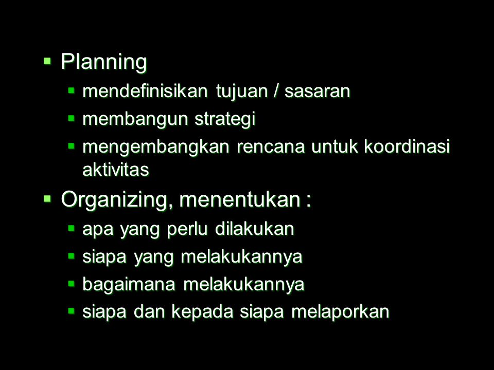 Organizing, menentukan :