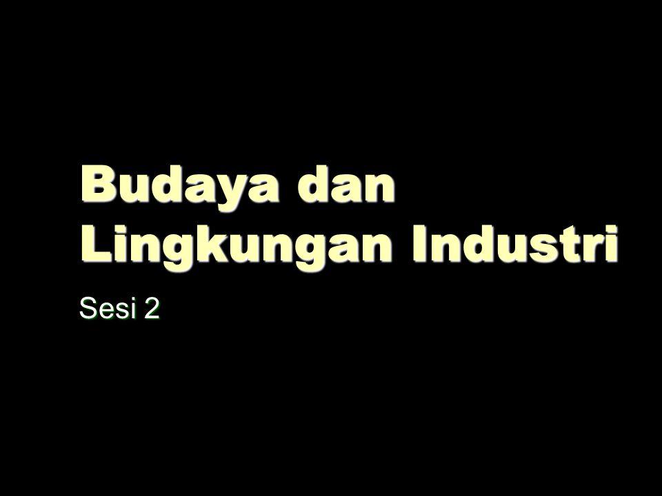 Budaya dan Lingkungan Industri