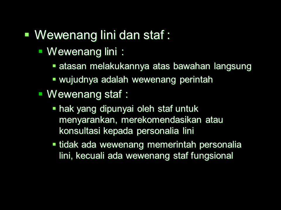 Wewenang lini dan staf :