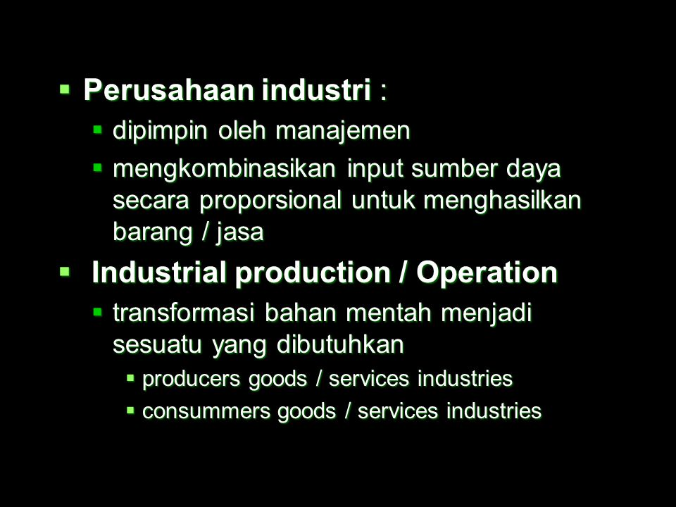 Industrial production / Operation