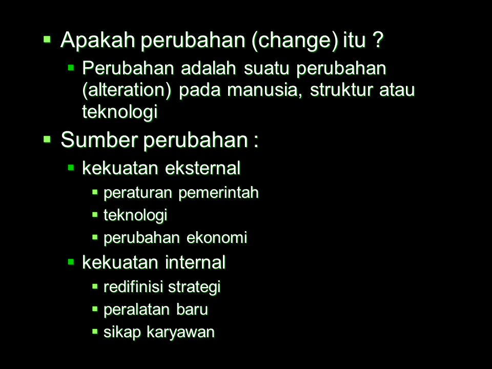 Apakah perubahan (change) itu