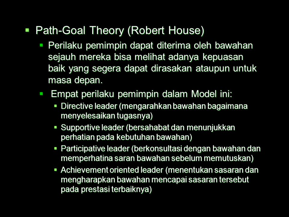 Path-Goal Theory (Robert House)