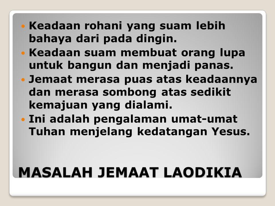 MASALAH JEMAAT LAODIKIA