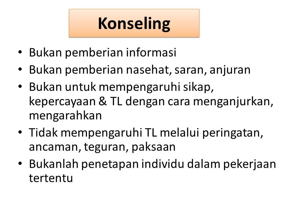 Konseling Bukan pemberian informasi