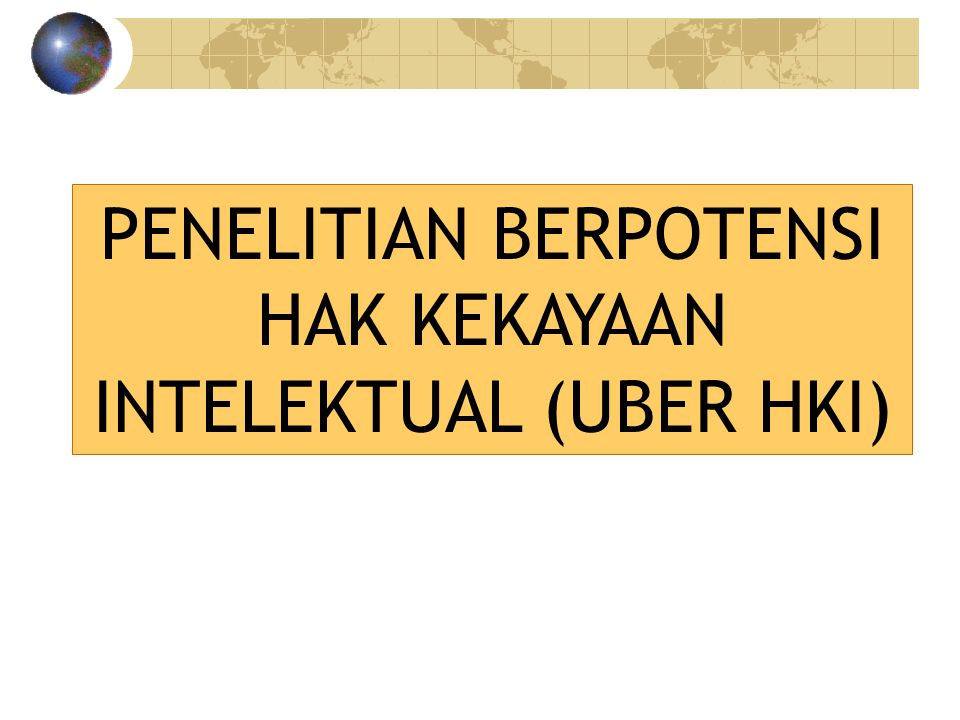 PENELITIAN BERPOTENSI HAK KEKAYAAN INTELEKTUAL (UBER HKI)