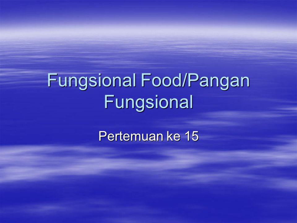 Fungsional Food/Pangan Fungsional