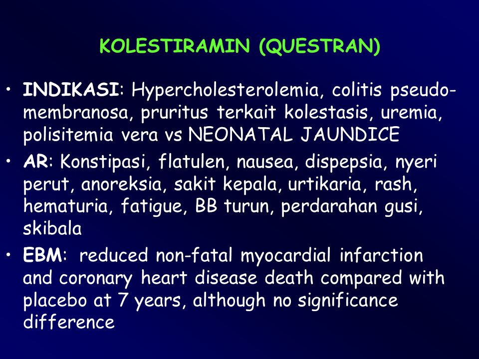KOLESTIRAMIN (QUESTRAN)