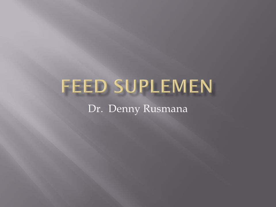 FEED SUPLEMEN Dr. Denny Rusmana