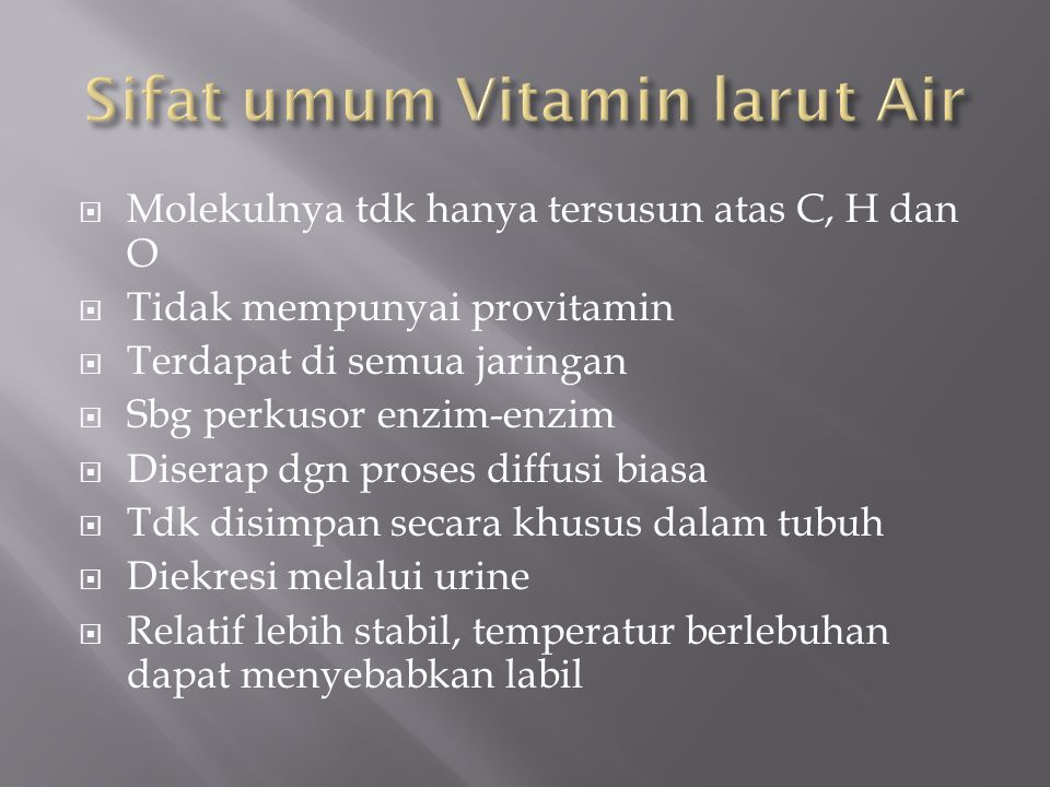 Sifat umum Vitamin larut Air