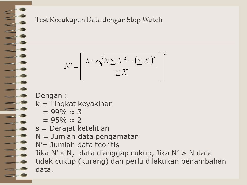 Test Kecukupan Data dengan Stop Watch