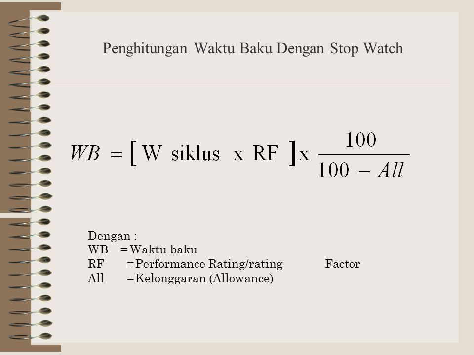 Penghitungan Waktu Baku Dengan Stop Watch