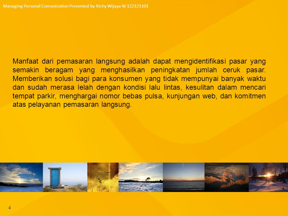 Managing Personal Comunication Presented by Richy Wijaya W 122121101