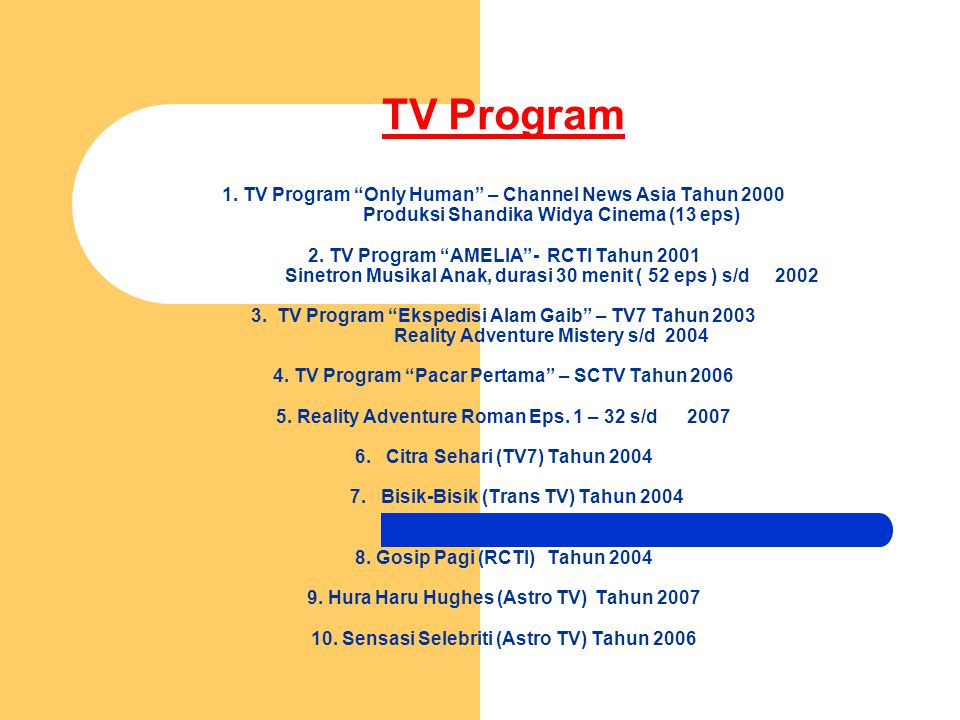 TV Program 1. TV Program Only Human – Channel News Asia Tahun 2000