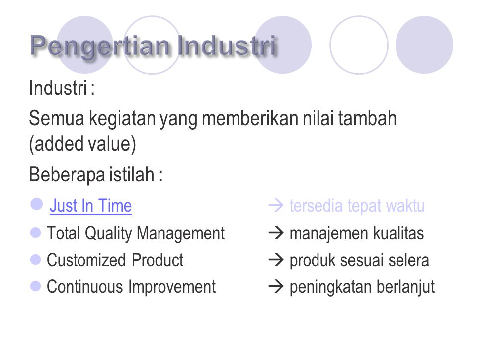 Pengertian Industri Industri :
