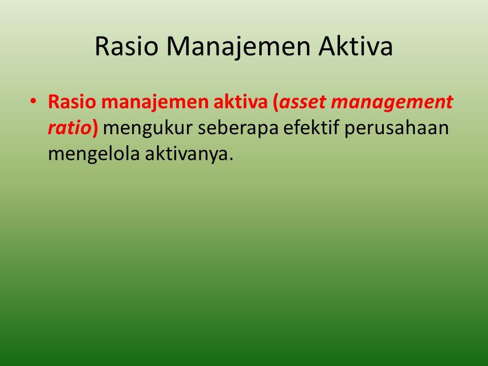 Rasio Manajemen Aktiva