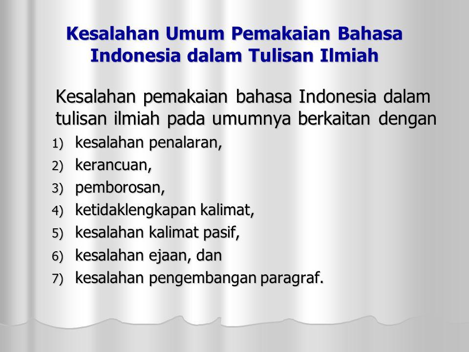 Kesalahan Umum Pemakaian Bahasa Indonesia dalam Tulisan Ilmiah