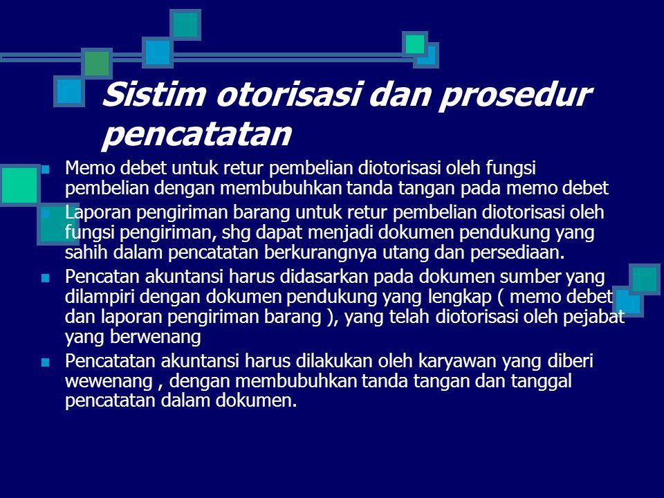 Sistim otorisasi dan prosedur pencatatan