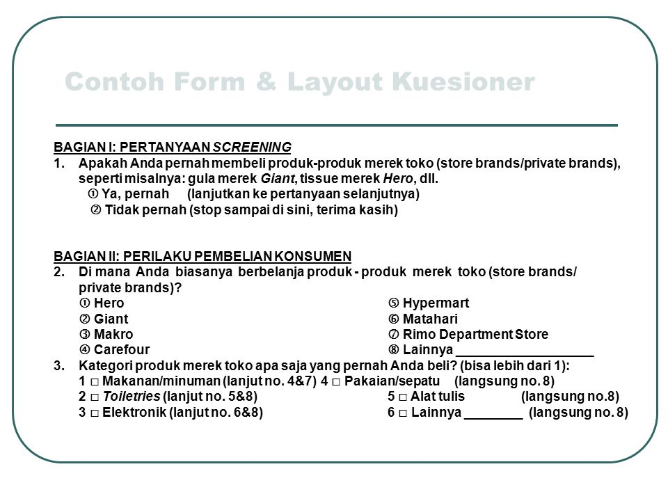 Contoh Form & Layout Kuesioner