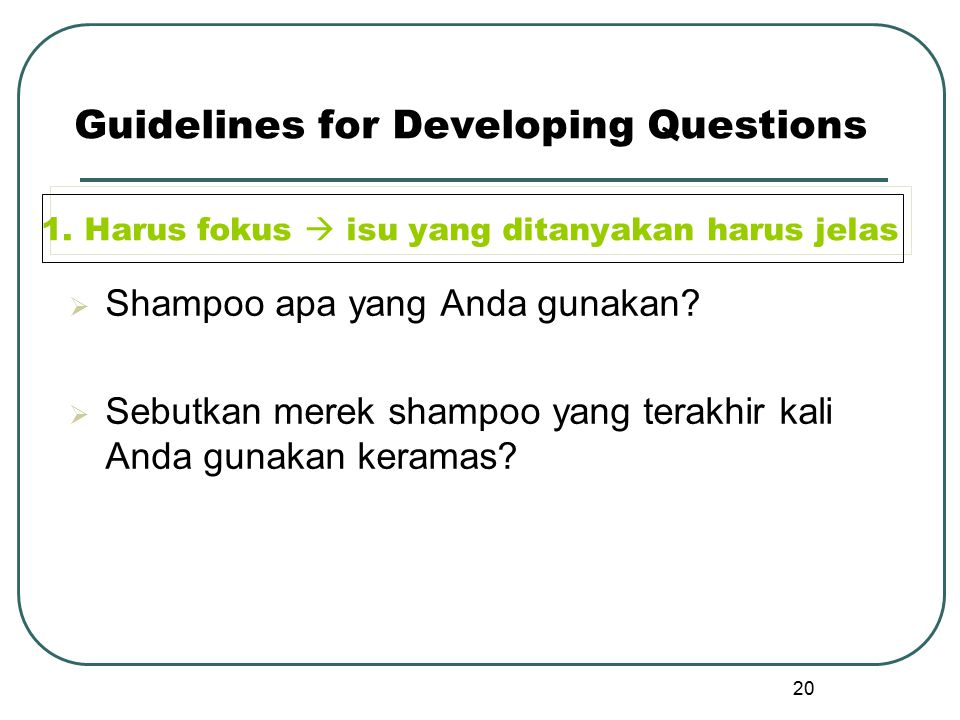 Guidelines for Developing Questions 1