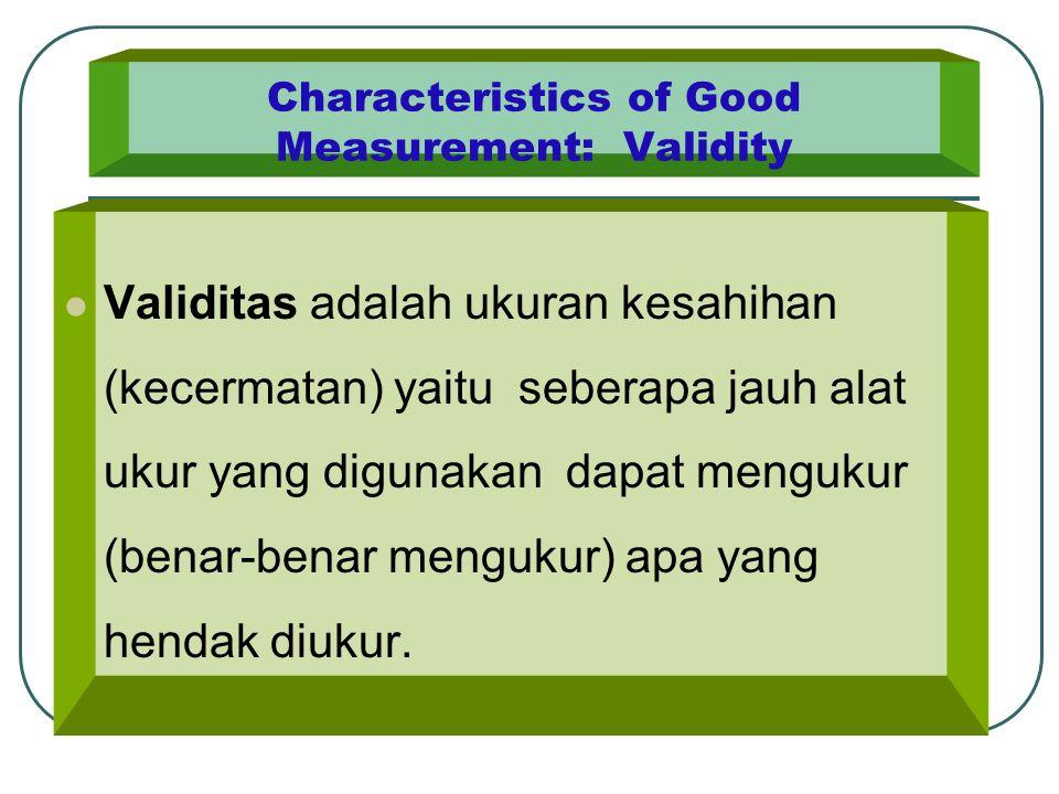 Characteristics of Good Measurement: Validity