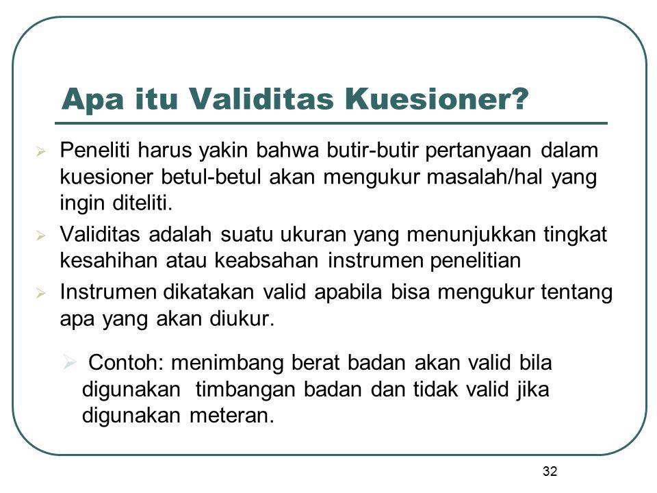 Apa itu Validitas Kuesioner