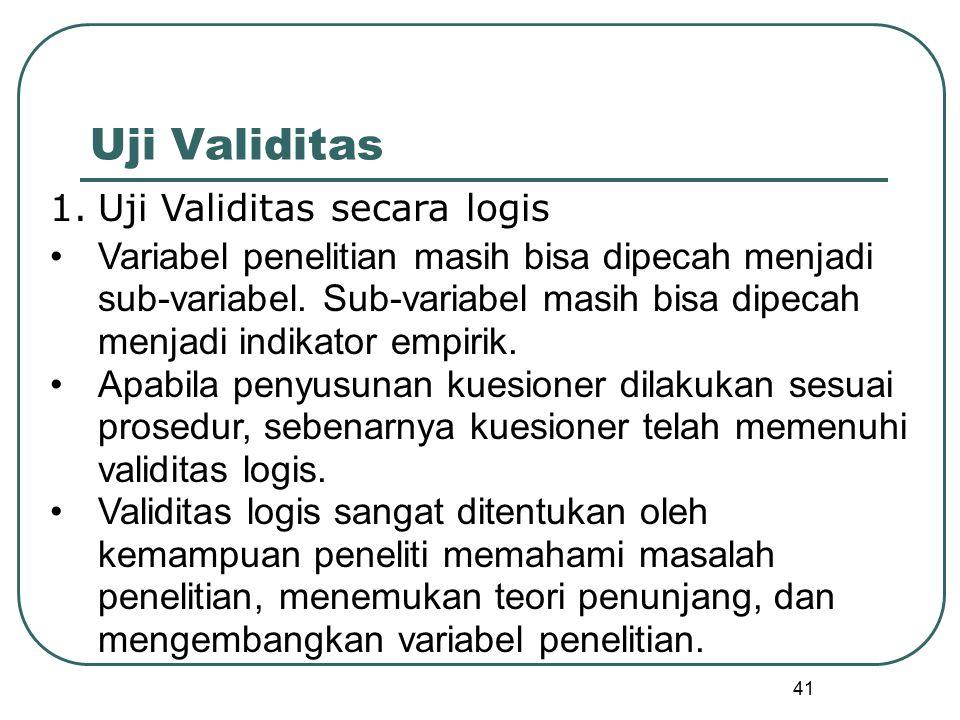 Uji Validitas Uji Validitas secara logis