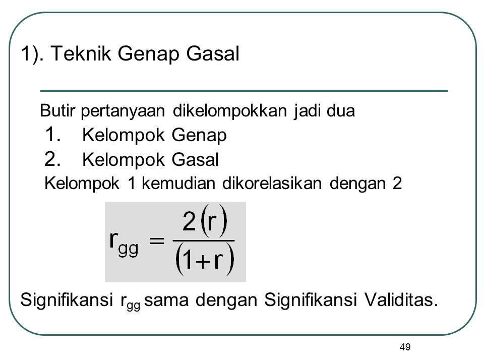 1). Teknik Genap Gasal Kelompok Genap Kelompok Gasal