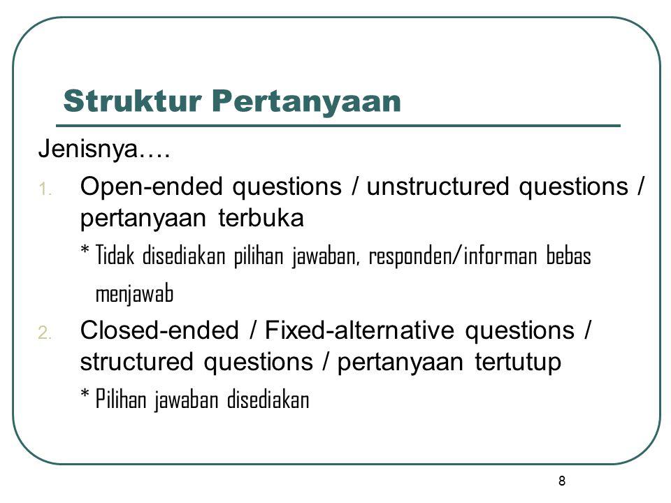 Struktur Pertanyaan Jenisnya….