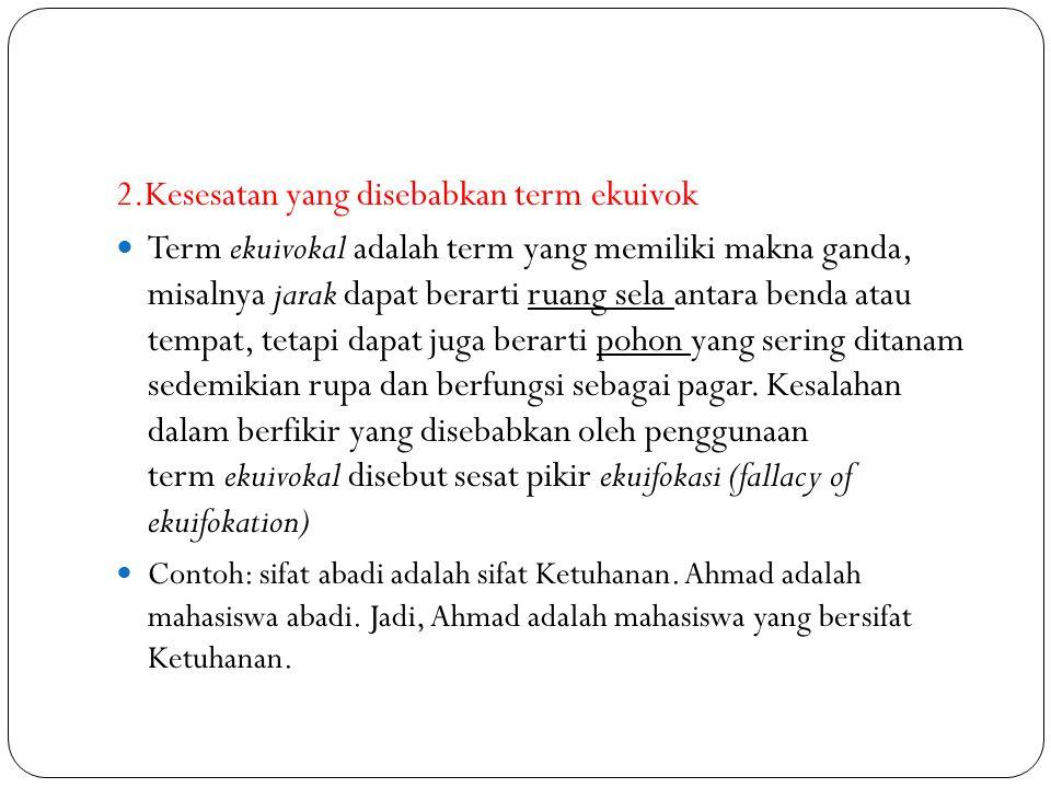 2.Kesesatan yang disebabkan term ekuivok