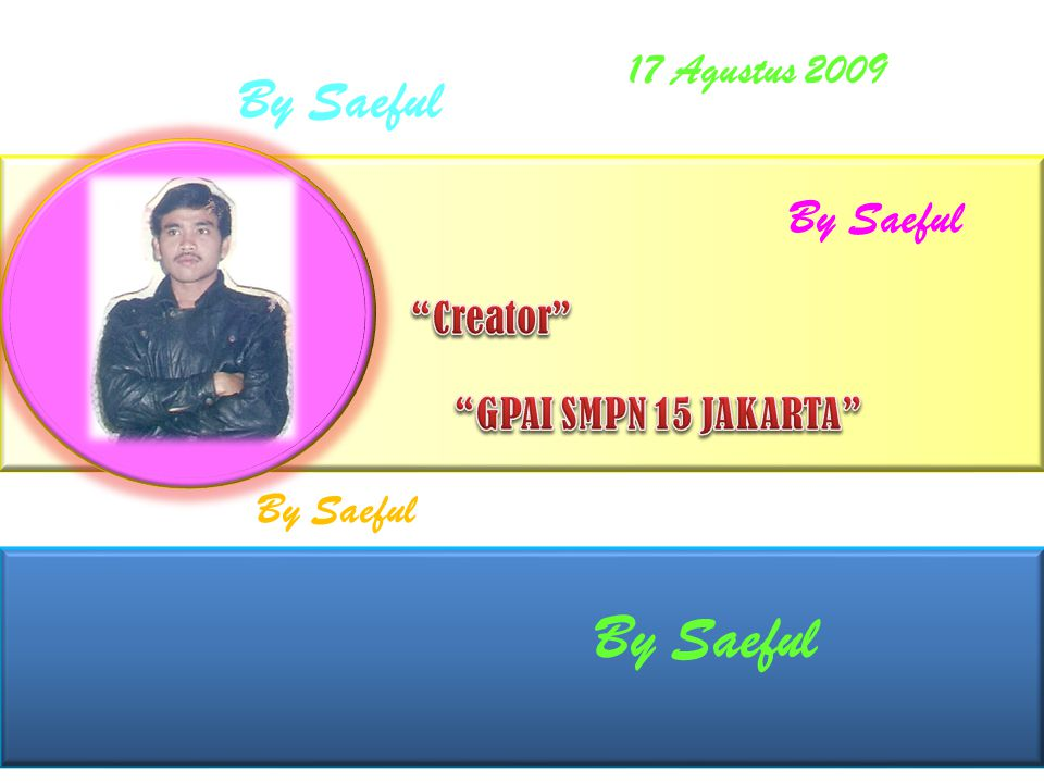 By Saeful By Saeful By Saeful 17 Agustus 2009 By Saeful Creator
