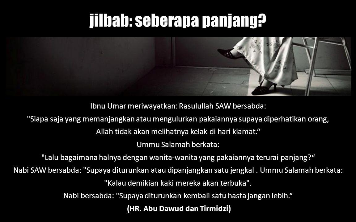 (HR. Abu Dawud dan Tirmidzi)
