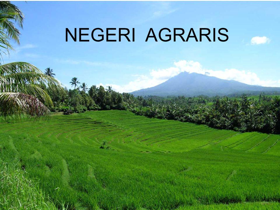 NEGERI AGRARIS