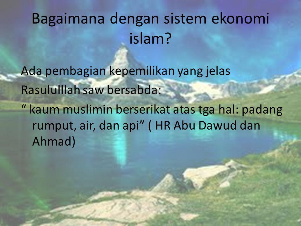 Bagaimana dengan sistem ekonomi islam