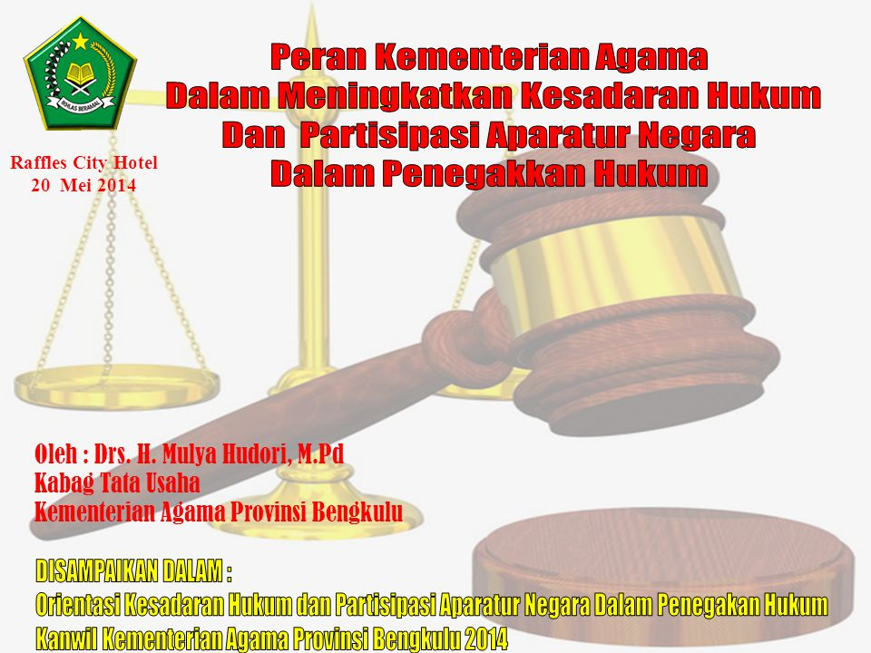 Peran Kementerian Agama Dalam Meningkatkan Kesadaran Hukum