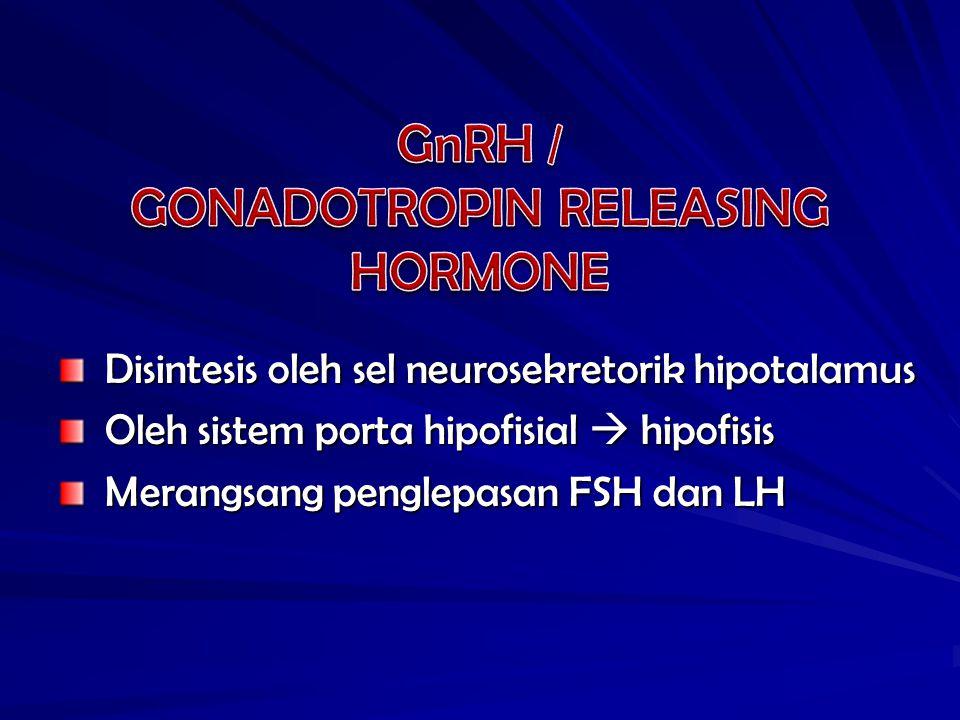 GONADOTROPIN RELEASING HORMONE
