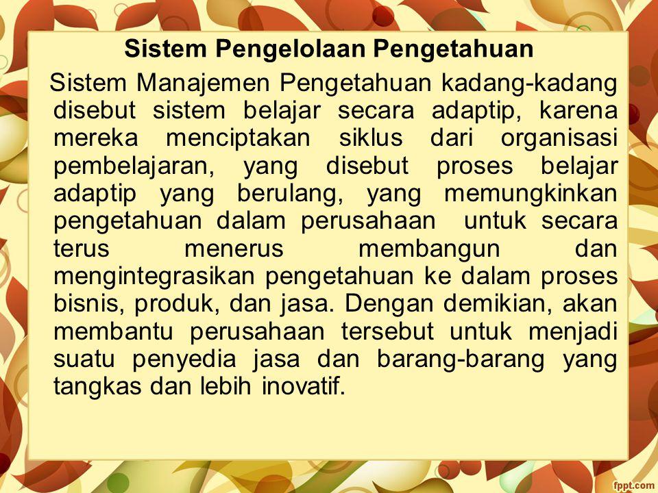 Sistem Pengelolaan Pengetahuan