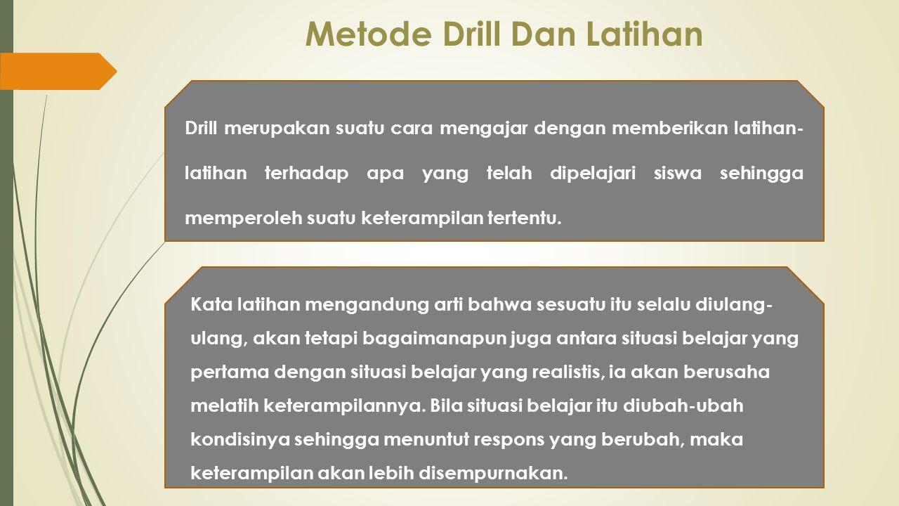 Metode Drill Dan Latihan