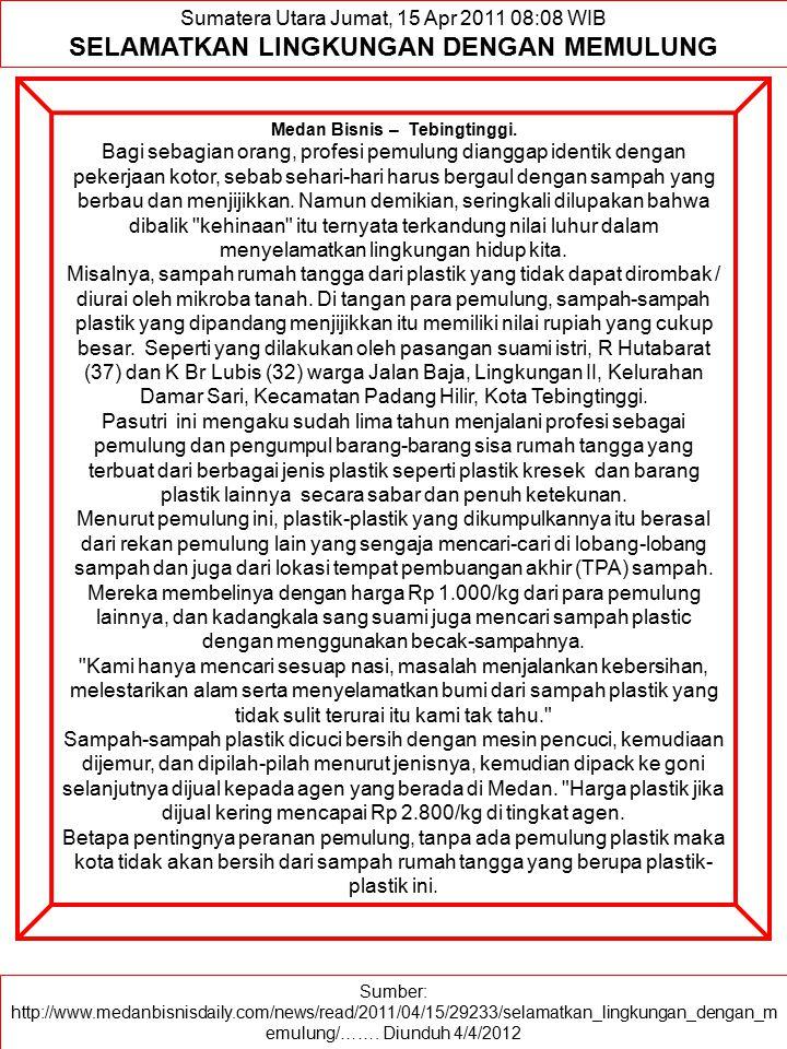 SELAMATKAN LINGKUNGAN DENGAN MEMULUNG Medan Bisnis – Tebingtinggi.