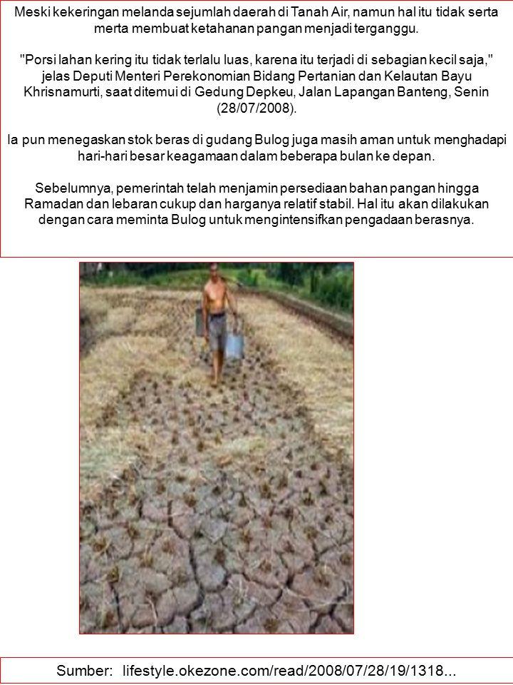 Sumber: lifestyle.okezone.com/read/2008/07/28/19/1318...