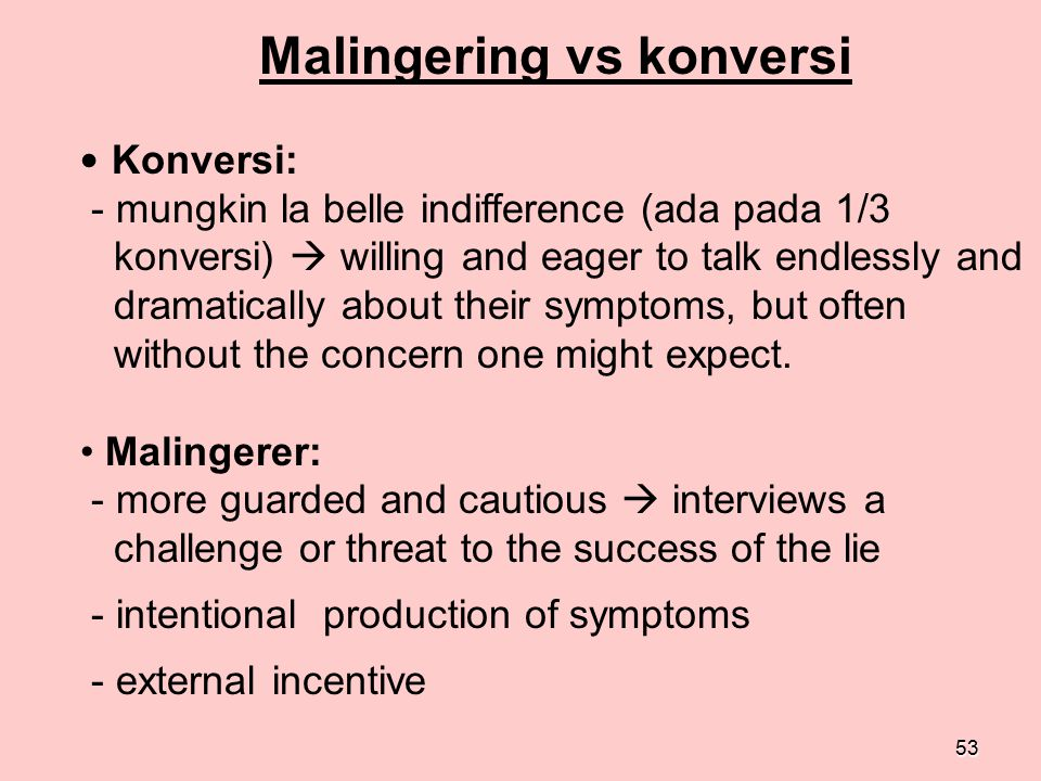Malingering vs konversi