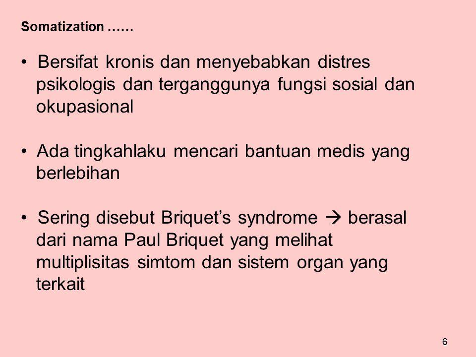 Bersifat kronis dan menyebabkan distres