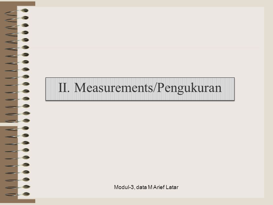 II. Measurements/Pengukuran